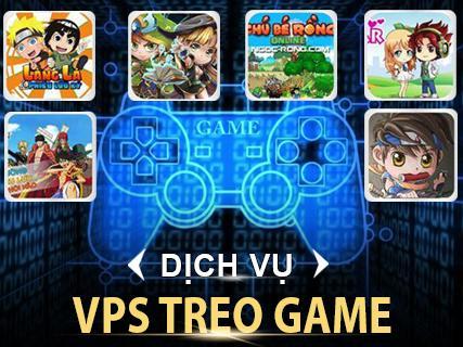 Bán VPS Treo Game