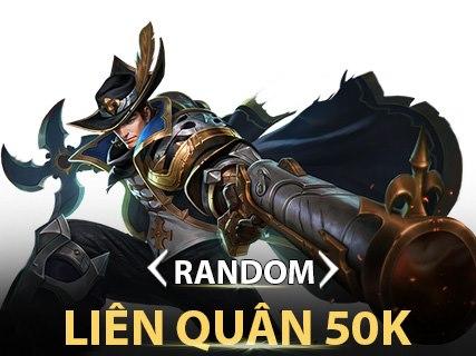 Random Liên Quân 50k