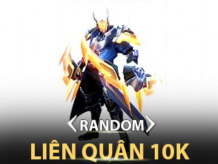 Random Liên Quân 10K